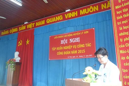 Liên đoàn lao động huyện Lý Sơn tổ chức lớp tập huấn nghiệp vụ công đoàn 2015 - Hình 2