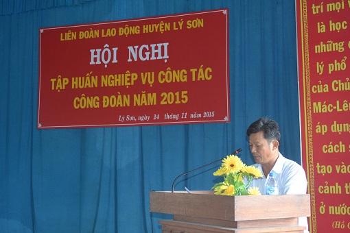 Liên đoàn lao động huyện Lý Sơn tổ chức lớp tập huấn nghiệp vụ công đoàn 2015 - Hình 3