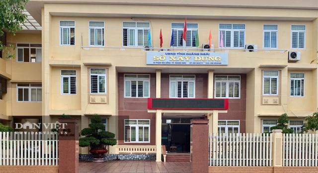Sở Xây dựng tỉnh Quảng Ngãi.